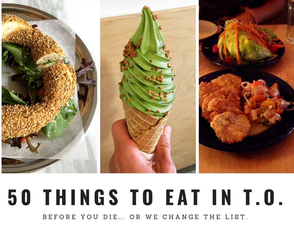 50 Must Eat Dishes in Toronto
