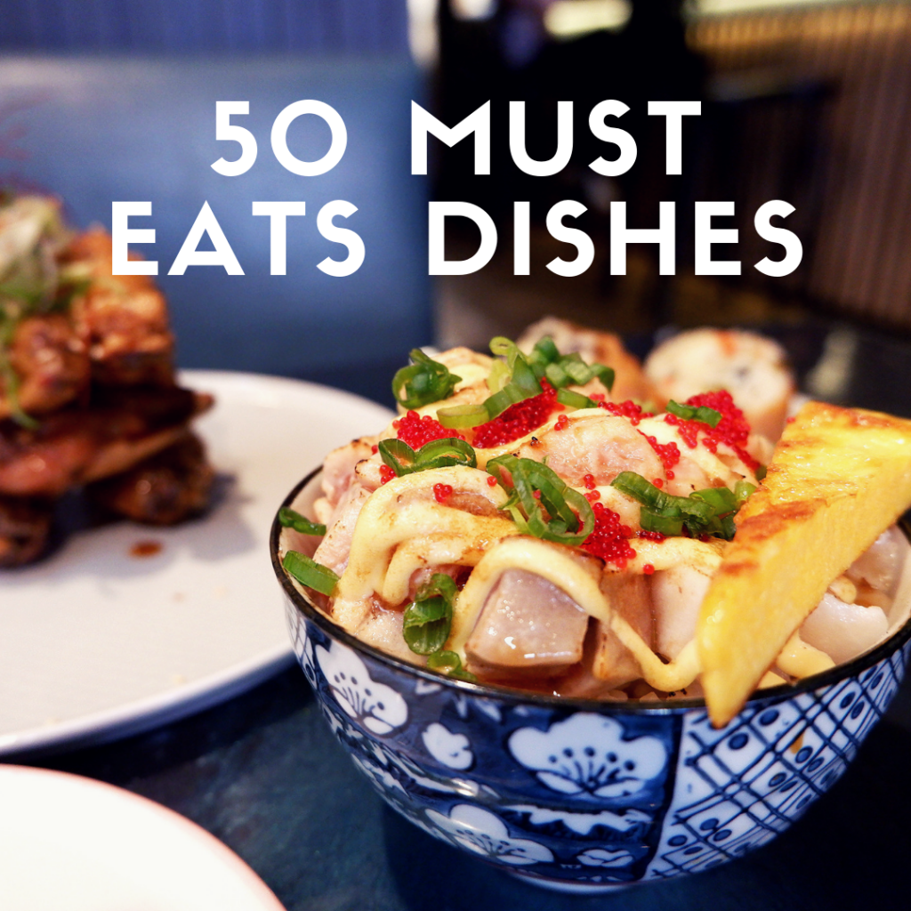 50 Must Eat Dishes Toronto Eating Through TO 5