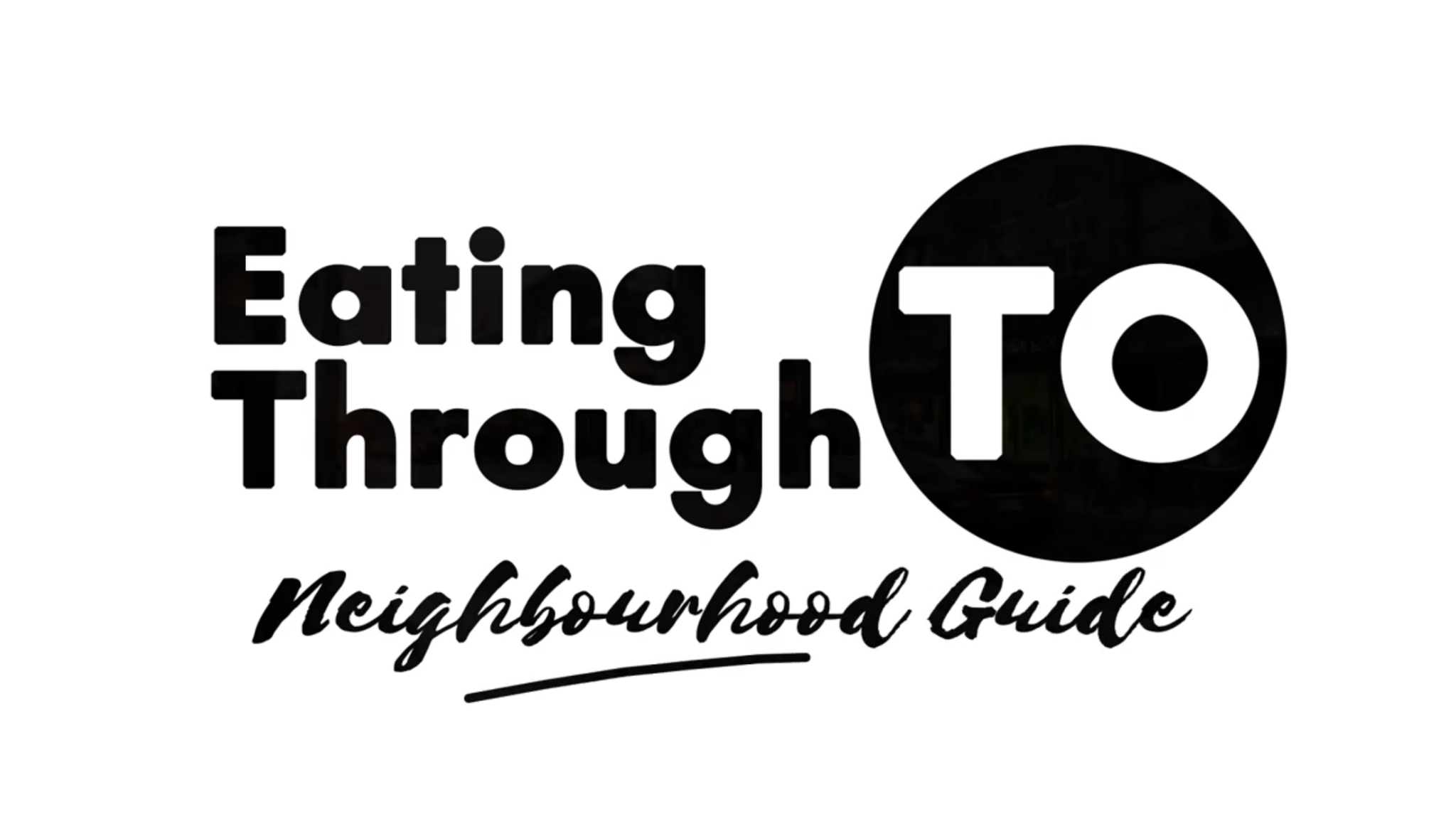 Eating Through TO Toronto Neighbourhood Guide