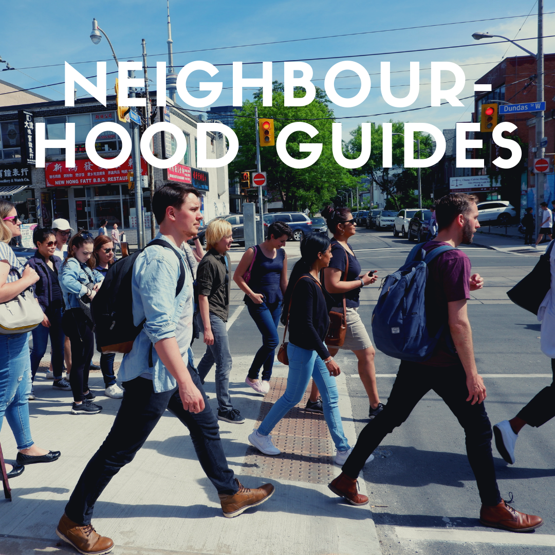 Neighbourhood Guides Toronto Eating Through TO