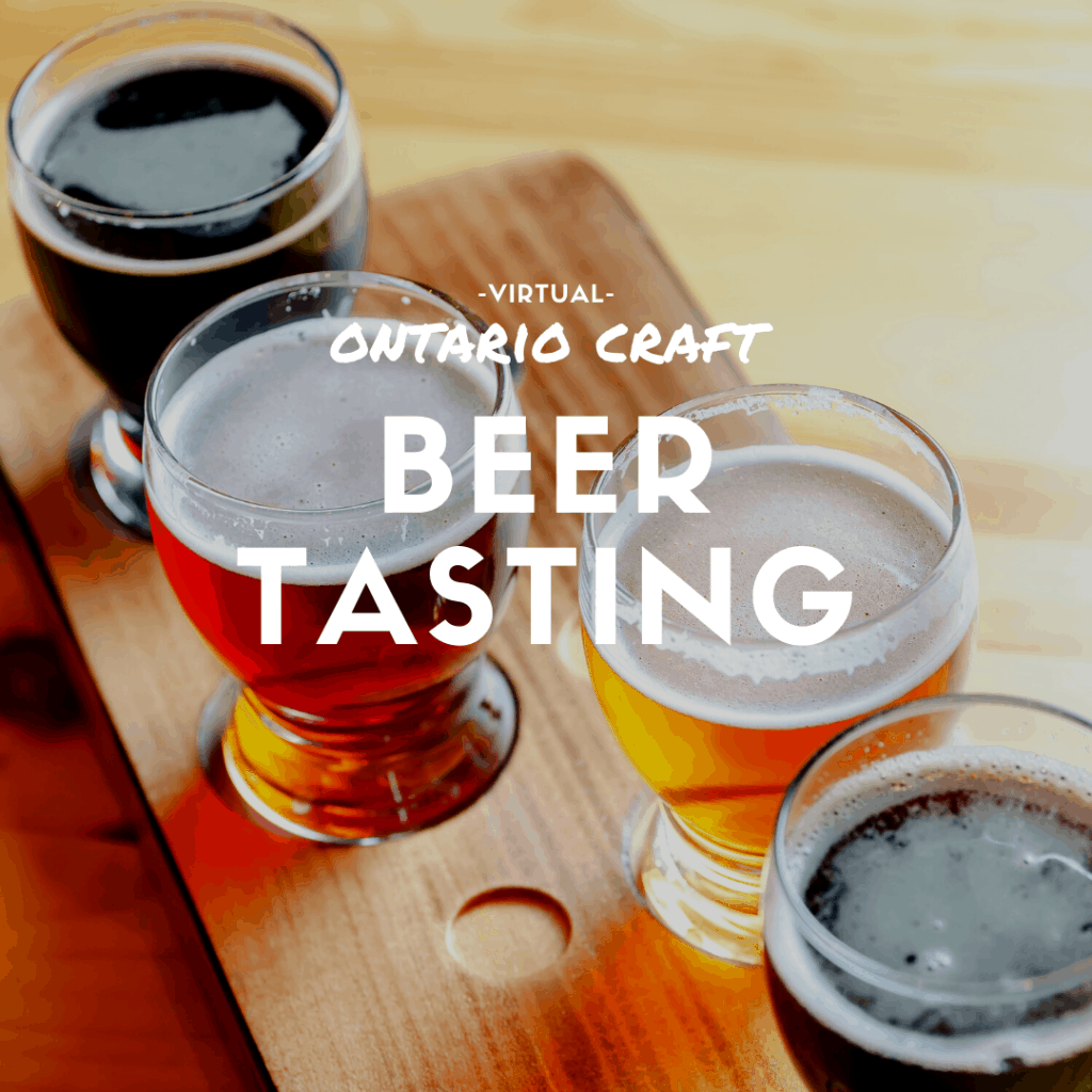 Virtual Ontario Craft Beer Tasting toronto